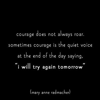courage not roar quote